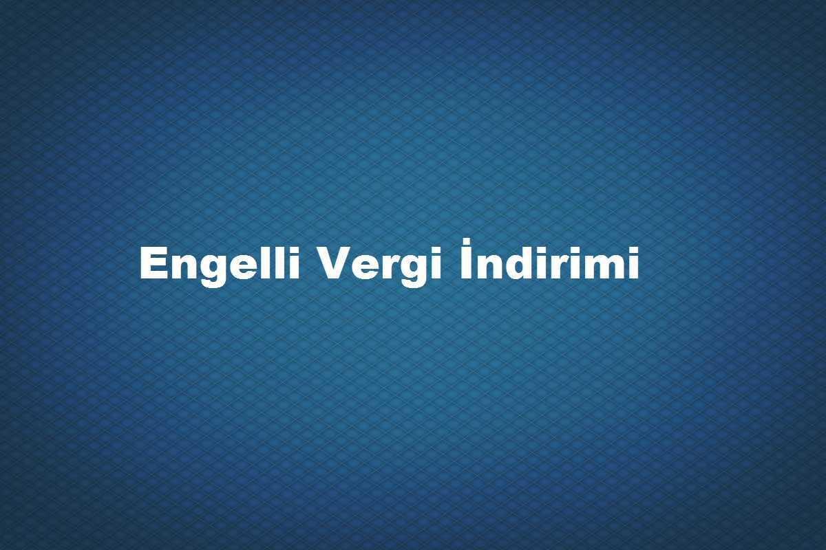 Photo of 2020 Engelli Vergi İndirimi