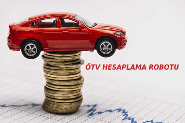 Photo of ÖTV Hesaplama Robotu