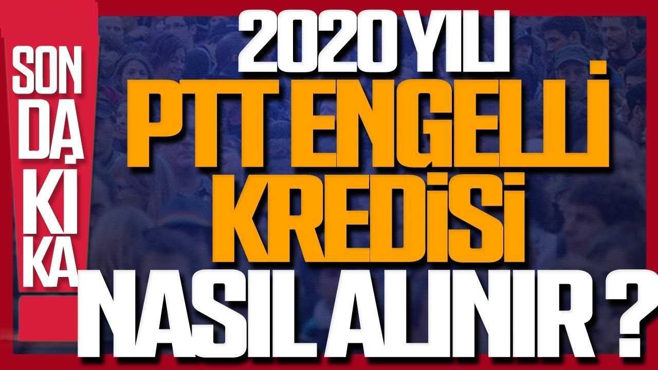 Photo of 2020 PTT Engelli Kredisi Nasıl Alınır