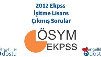 Photo of 2012 Ekpss İşitme Lisans Çıkmış Sorular
